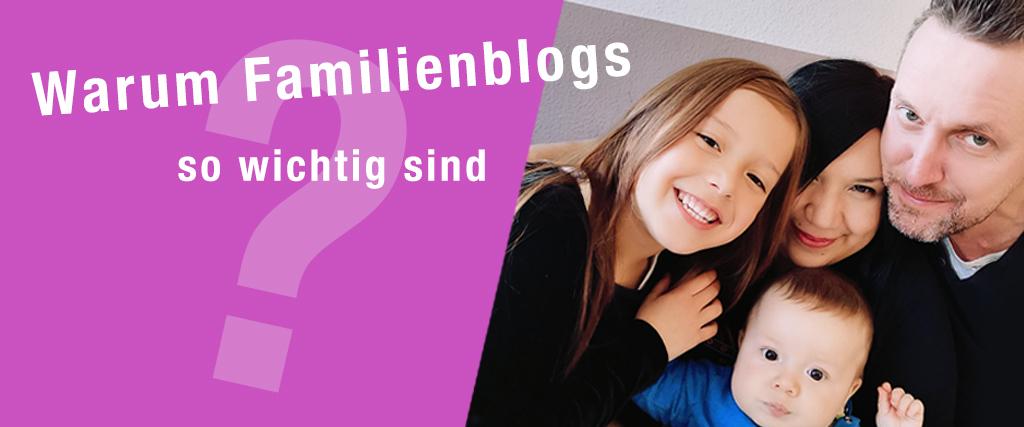Warum sind Familienblogs wichtig